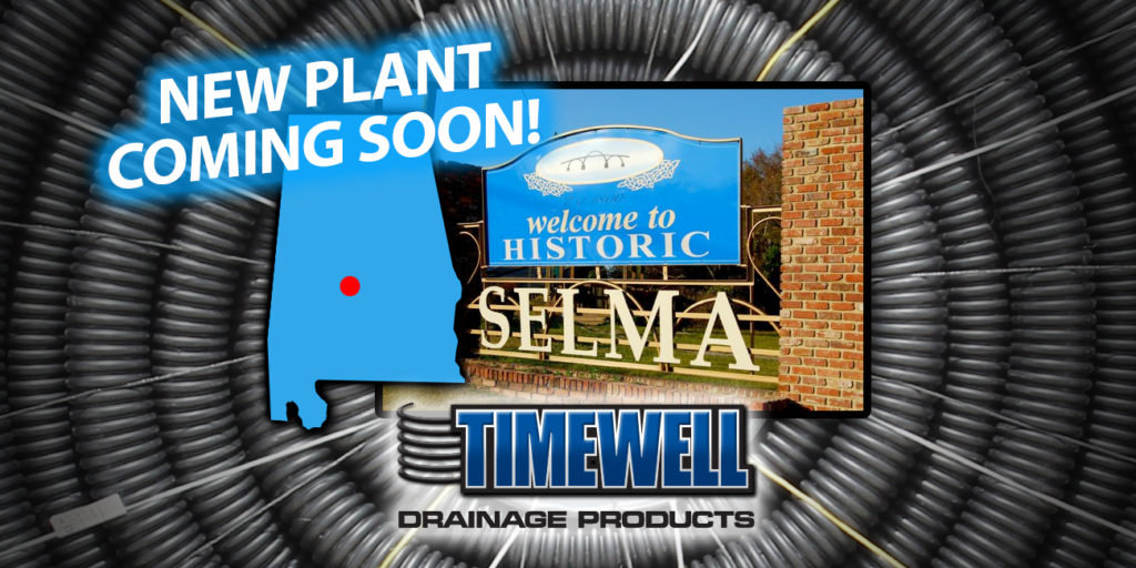 Timewell Drainage Products HDPE Pipe Manufacturing Selma, Alabama