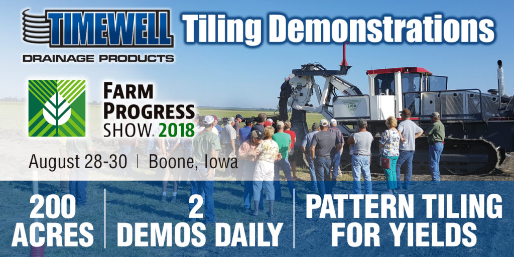 Timewell Drainage Products Tiling Demonstrations Farm Progress Show Boone Iowa